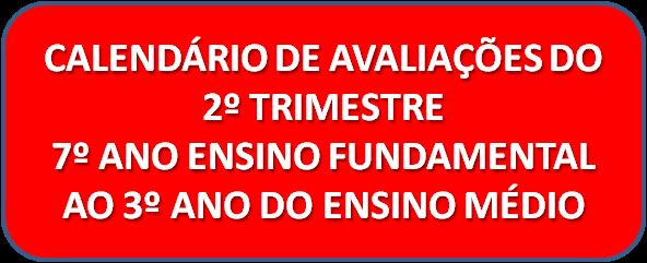 Calendário de Avaliações - 2º Trimestre 2018
